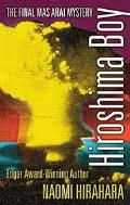 Hiroshima Boy: A Mas Arai Novel