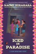 Iced in Paradise A Leilani Santiago Hawaii Mystery