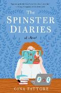 Spinster Diaries A Novel