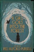 Girl Goes Into the Forest
