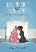 Patience & Esther An Edwardian Romance