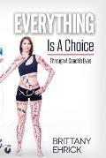 Everything Is A Choice: Through A Coach's Eyes