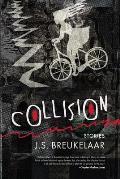 Collision: Stories