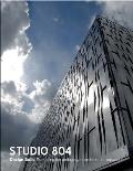 Studio 804: Design Build. Expanding the Pedagogy of Architectural Education