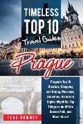 Prague: Prague's Top 10 Districts, Shopping and Dining, Museums, Activities, Historical Sights, Nightlife, Top Things to do Of