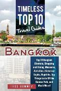 Bangkok: Top 10 Bangkok Districts, Shopping and Dining, Museums, Activities, Historical Sights, Nightlife, Top Things to do Off
