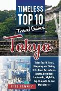Tokyo: Tokyo Top 10 Hotel, Shopping and Dining, Off - Road Adventures, Events, Historical Landmarks, Nightlife, Top Things to