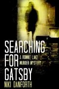Searching for Gatsby: A Ronnie Lake Murder Mystery