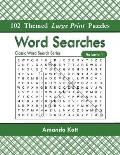 Word Searches: 102 Themed Large Print Puzzles