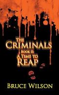 The Criminals - Book II: A Time to Reap