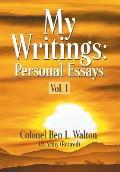 My Writings: Personal Essays - Vol. 1