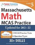 MCAS Test Prep: 5th Grade Math Practice Workbook and Full-length Online Assessments: Next Generation Massachusetts Comprehensive Asses