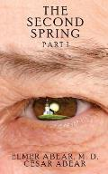 The Second Spring: Part 1