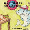 Sammy Shark's Stomach Ache