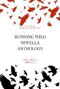 Running Wild Novella Anthology, Volume 3, Book 3