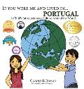 If You Were Me and Lived in... Portugal: A Child's Introduction to Culture Around the World