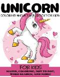 Unicorn Coloring and Activity Book for Kids: Mazes, Coloring, Dot to Dot, Word Search, and More!, Kids 4-8, 8-12