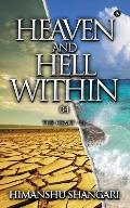 Heaven and Hell Within - 04: The Heart - 01