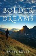 Bolder Dreams