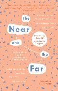 The Near and the Far