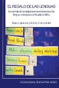 El regalo de las lenguas: Un cambio de paradigma en la ense?anza de las lenguas extranjeras en Estados Unidos