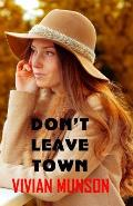 Don't Leave Town