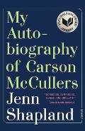 My Autobiography of Carson McCullers A Memoir