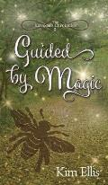 Guided by Magic