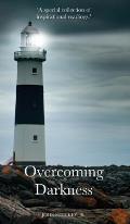 Overcoming Darkness