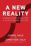 New Reality Human Evolution for a Sustainable Future