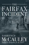 The Fairfax Incident