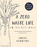 Zero Waste Life In Thirty Days