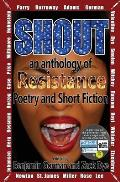 Shout: An Anthology of Resistance Poetry and Short Fiction