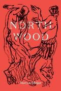 Northwood A Novel