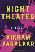 Night Theater A Novel
