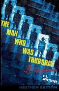 The Man Who Was Thursday: A Nightmare (Heathen Edition)