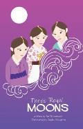 Three Royal Moons