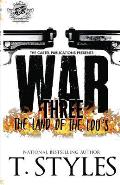 War 3: The Land of the Lou's (the Cartel Publications Presents)