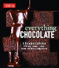 Everything Chocolate A Decadent Collection of Morning Pastries Nostalgic Sweets & Showstopping Desserts