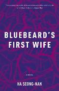 Bluebeards First Wife