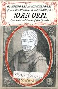The Adventures and Misadventures of the Extraordinary and Admirable Joan Orp?, Conquistador and Founder of New Catalonia