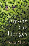 Among the Hedges
