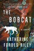 Bobcat A Novel