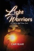 Light Warriors: A Battle of Light Versus Dark