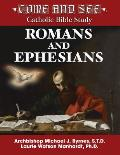 Come and See: Romans and Ephesians