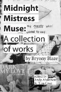 Midnight Mistress Muse A collection of works