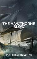 The Hawthorne Blow