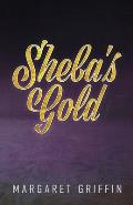 Sheba's Gold