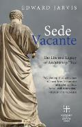 Sede Vacante: The Life and Legacy of Archbishop Thuc
