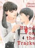 Blood on the Tracks Volume 4